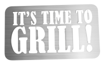 IT´S TIME TO GRILL!